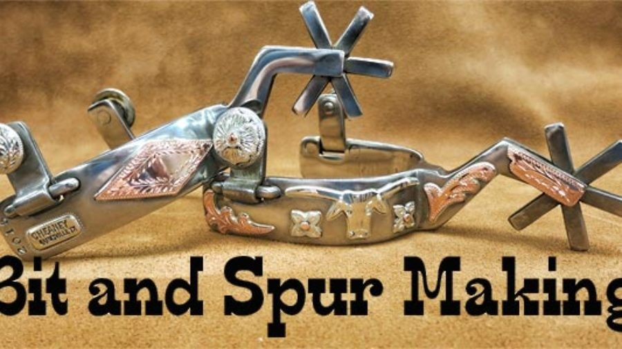 Bit and Spur Making